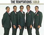 The Temptations  ( Gold ) - $13.58
