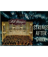 STRINGS  AFTER  DARK   * 101  STRINGS ORCHESTRA * - $3.00