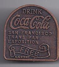 Drink COCA COLA Free San Francisco Trans Pan Exposition Coin - $24.95