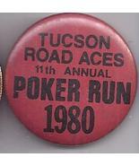 TUCSON ROAD ACES 11th Annual POKER RUN 1980 Pinback Button - $3.95