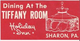 Dining At The TIFFANY ROOM, Holiday Inn, Sharon, PA STICKER - $5.95