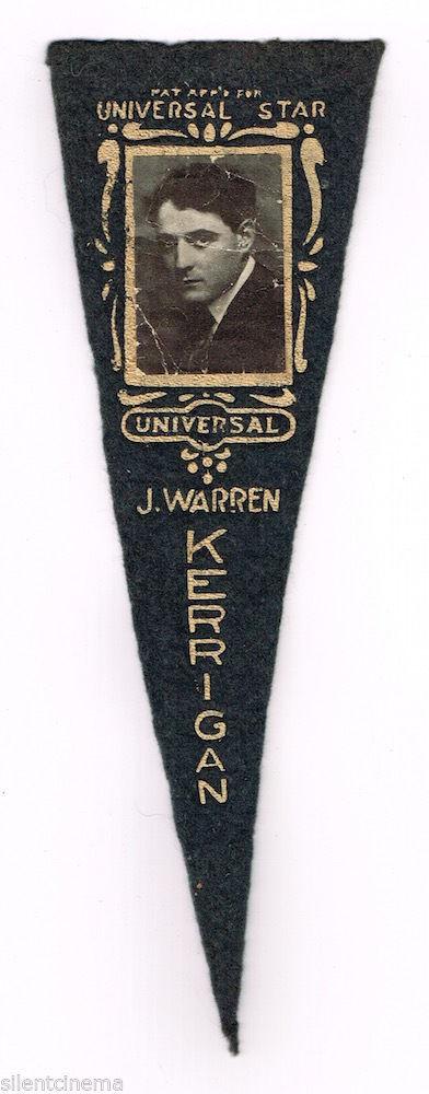 Universal Pictures Star J. WARREN KERRIGAN Original Silent Film Pennant c.1916