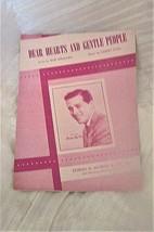 VINTAGE SHEET MUSIC * DEAR HEARTS ANS GENTLE PEOPLE* Gordon MacRae 1949 - $5.68