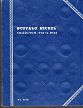 Buffalo Nickel Collection Book 1913 to 1938 Whitman Publishing Co.  - $2.95