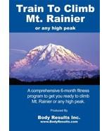 Train To Climb Mt Rainier or any High Peak DVD - $12.99