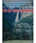 THIS  IS  MY  COUNTRY  *  THE  JOHNNY  MANN  SINGERS  *   LP - $3.00