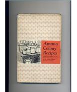 AMANA COLONY RECIPES - 1948 - Iowa/German cooking  - $8.00