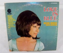 Love Is Blue - Pierre Moreau & His Orchestra ~ Vintage Vinyl LP 33 RPM ~... - $7.79