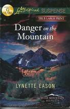 Danger on the Mountain Lynette Eason Rose Mountain Refuge Bk 4(True LP-S... - $3.00