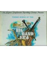 THEME SONGS OF THE BIG BAN ERA  * THE LONGINES SYMPHONETTE SOCIETY  *  LP - $3.00