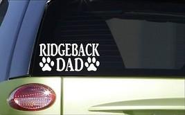 Ridgeback Dad *H860* 8 inch Sticker decal rhodesian ridgeback lion hound - $3.99