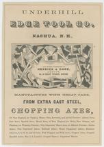 Underhill Edge Tool Co. Nashua NH antique advertising flyer vintage axes... - $36.00