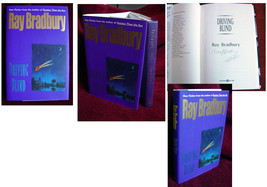 Ray Bradbury DRIVING BLIND first edition, mint. Signed and dated in the ... - $150.00