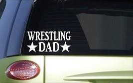 Wrestling Dad *H895* 8 inch Sticker decal helmet uniform book - $3.99
