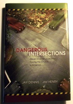 Dangerous Intersections Church Jim Henry Jay Dennis Christian Pastor Con... - $9.87