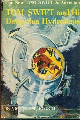 TOM SWIFT & HIS DEEP-SEA HYDRODOME by Victor Appleton II (c) 1958 G&D HC with DJ
