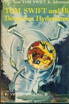 TOM SWIFT & HIS DEEP-SEA HYDRODOME by Victor Appleton II (c) 1958 G&D HC... - $14.84