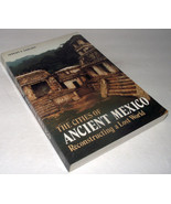 Ancient Mexico Reconstructing Lost World Cities  Jeremy Sabloff History ... - $19.97