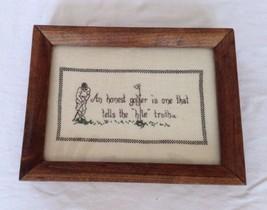 """Vtg Handmade Frame Cross Stitch Golf """"Honest Go... - $17.82"""