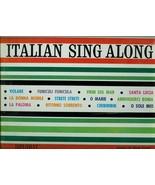 ITALIAN  SING  ALONG  * THE  GONDOLIERS *  LP - $2.99