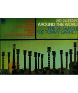 THE 50 GUITARS OF TOMMY GARRETT  * 50 GUITARS AROUND THE WROLD *  LP - $2.99