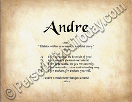 Andre Hidden Within Your Name Is A Special Story Letter Poem 8.5 x 11 Print - $8.95