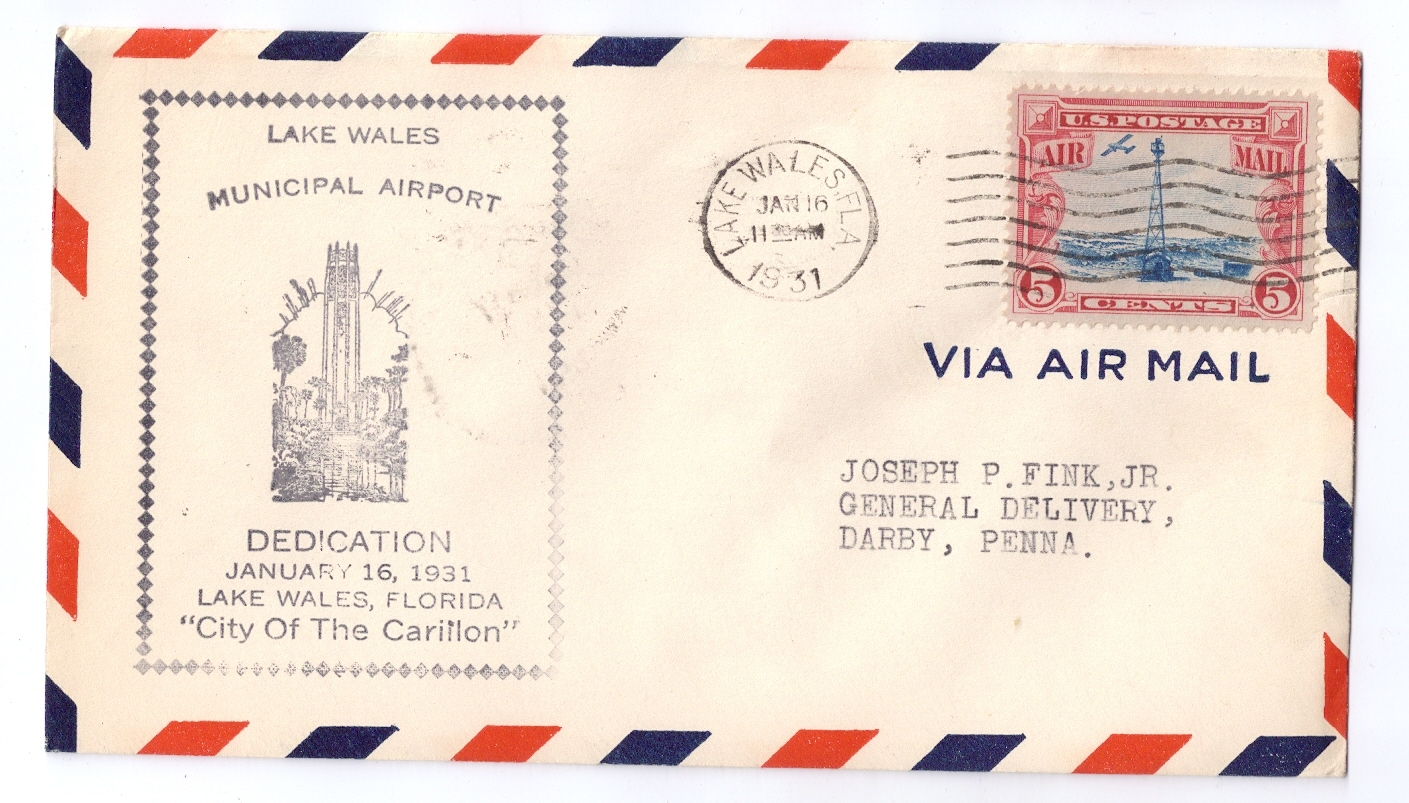1931 Airport Dedication Lake Wales Florida FL Signed Airmail Event Cover Sc C11