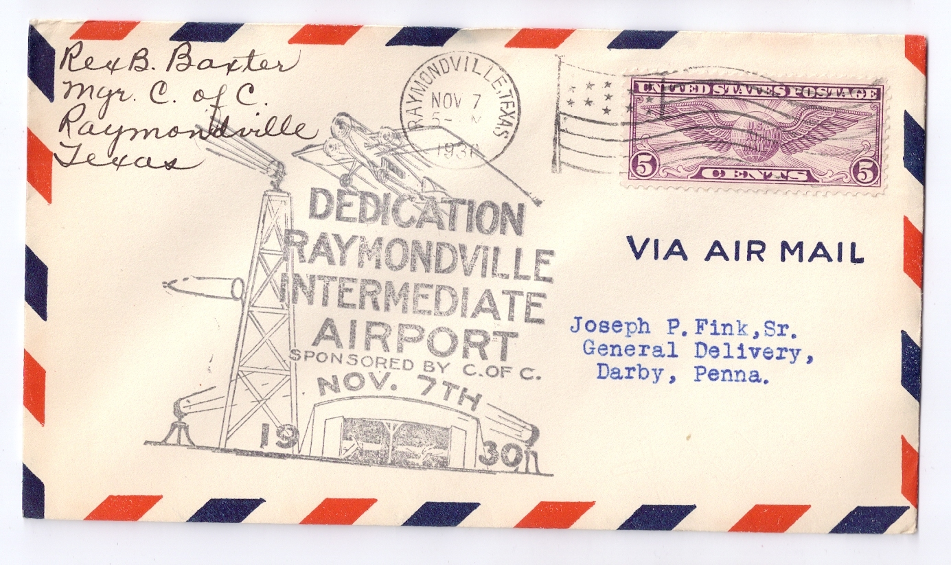 1930 Airport Dedication Raymondville Texas Intermediate Signed Airmail Cover C12