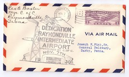 1930 Airport Dedication Raymondville Texas Intermediate Signed Airmail Cover C12 - $6.99