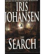The Search Iris Johansen Hardcover Book - $6.99