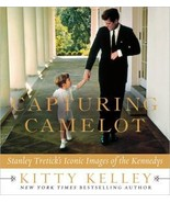 Capturing Camelot: Stanley Tretick's Iconic Images of the Kennedys  by K... - $3.99