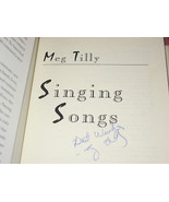 Singing Songs SIGNED by Meg Tilly 1ST/1ST 94 Hardcover - $93.36