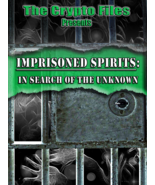 Imprisoned Spirits: In Search of the Unknown (DVD,2018) Paranormal Inves... - $9.90