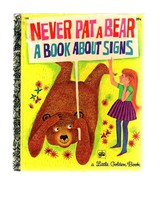 Vintage Golden Press NEVER PAT A BEAR A Book About Signs by Mabel Watts-... - $5.99