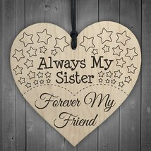 Always My Sister Forever My Friend Wooden Hanging Heart Best Sisters Pla... - $10.95