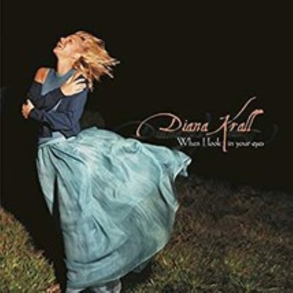 When I Look In Your Eyes by Diana Krall cd