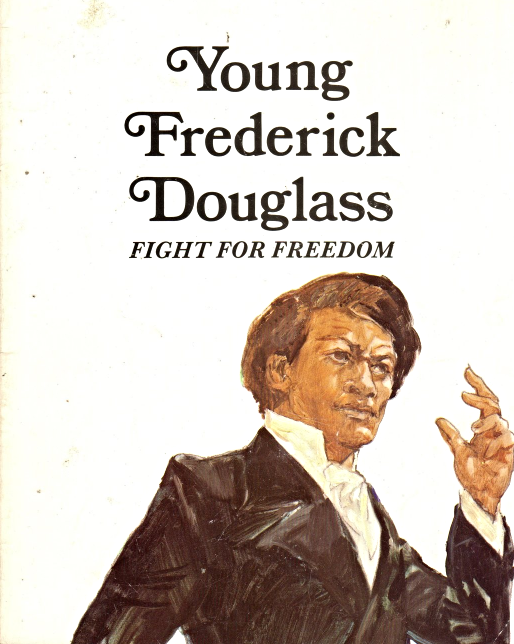 Young Frederick Douglass Fight for Freedom By Laurence Santrey