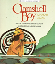 Clamshell Boy A Makah Legend  - $2.95
