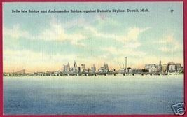 DETROIT MICHIGAN Belle Isle Bridge Ambassador Linen MI - $5.00