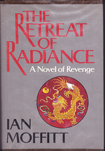 The Retreat of Radiance: A Novel of Revenge by Ian Moffitt (Hardback) - $4.00