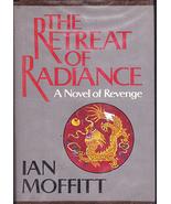 The Retreat of Radiance: A Novel of Revenge by Ian Moffitt (Hardback) - $4.00