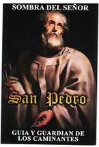 Sombra del Señor San Pedro - Gula y Guardián de los Caminates