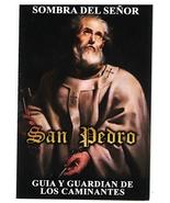 Sombra del Señor San Pedro - Gula y Guardián de los Caminates - $2.99
