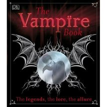The VAMPIRE BOOK-Gothic Myth Legend Dracula Emo Haunted House Horror Sto... - $10.86