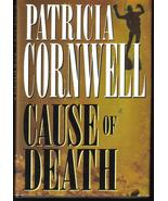 Cause of Death Patricia Cornwell Hardcover Book... - $4.99