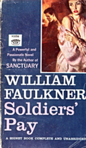 Soldiers' Pay By Wiliam Faulkner - $4.90