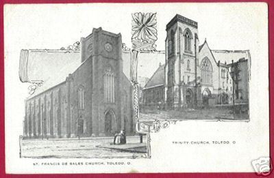TOLEDO OHIO St Francis Trinity Churches 1910 OH
