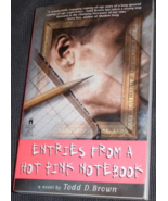 Entries from a Hot Pink Notebook - Todd Brown Novel - Coming of Age Story - $4.00