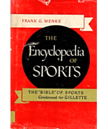 The Encyclopedia of Sports by Frank G. Menke - $5.70