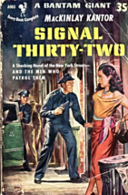 Signal Thirty-Two By Mackinlay Kantor  - $5.95